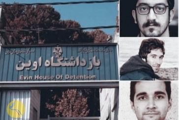 بند هشت اوین؛ گزارشی از آخرین وضعیت سه زندانی در اعتصاب غذا