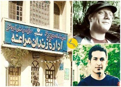 انتقال مهدی کوخیان و سجاد افروزیان به زندان مراغه/ پایان اعتصاب غذا